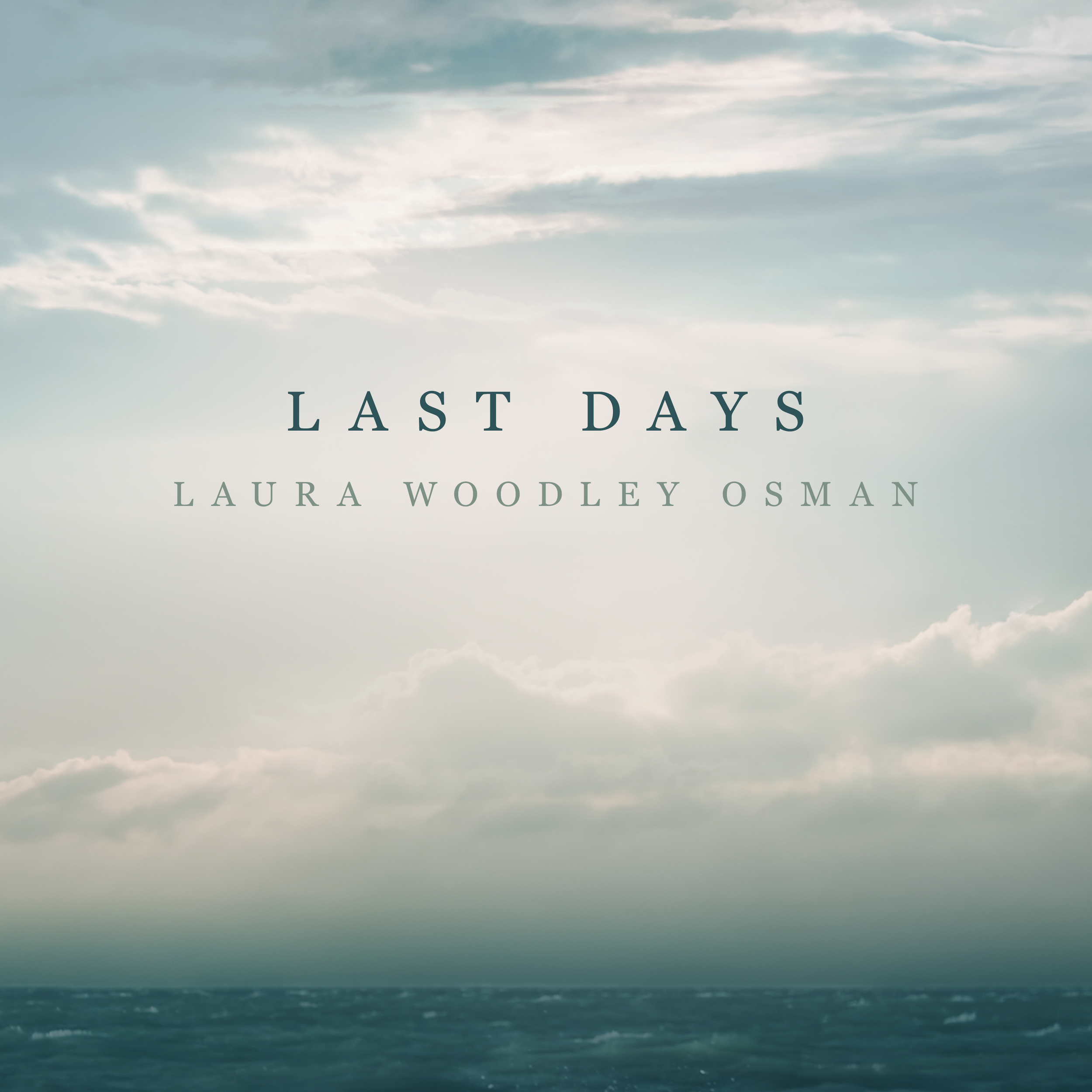 Last Days  (single) Available June 20