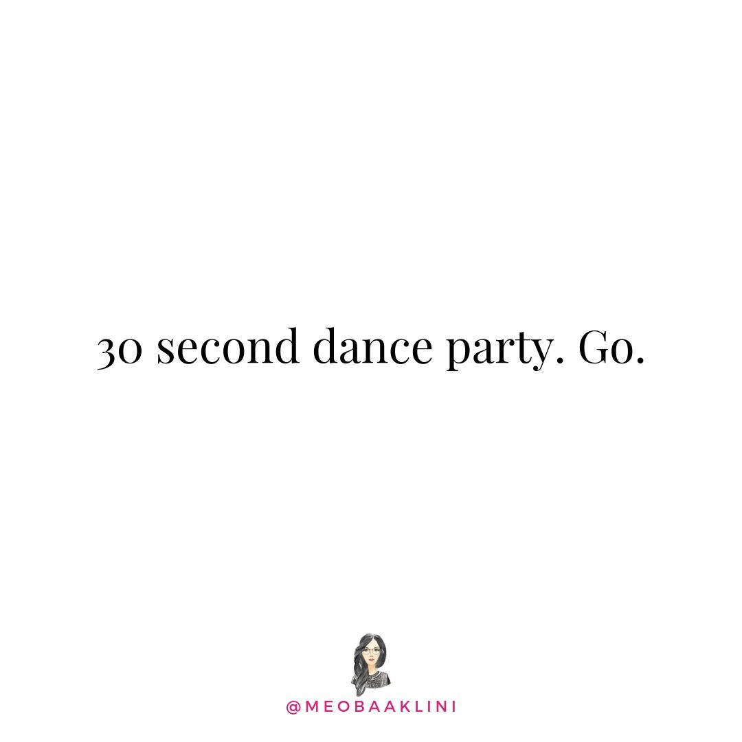 30 second dance party quote on white.jpg