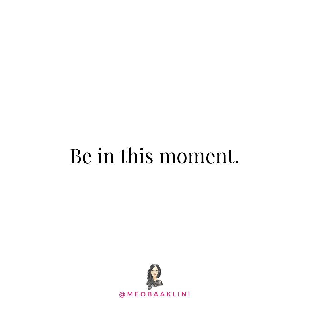 be in this moment quotes on white.jpg