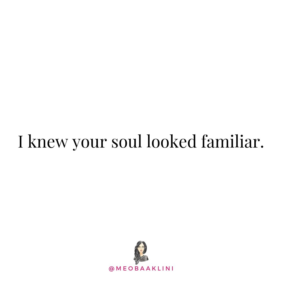 knew your soul looked familiar quote white background.jpg
