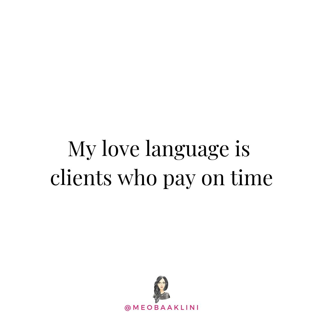love language is clients who pay on time.jpg