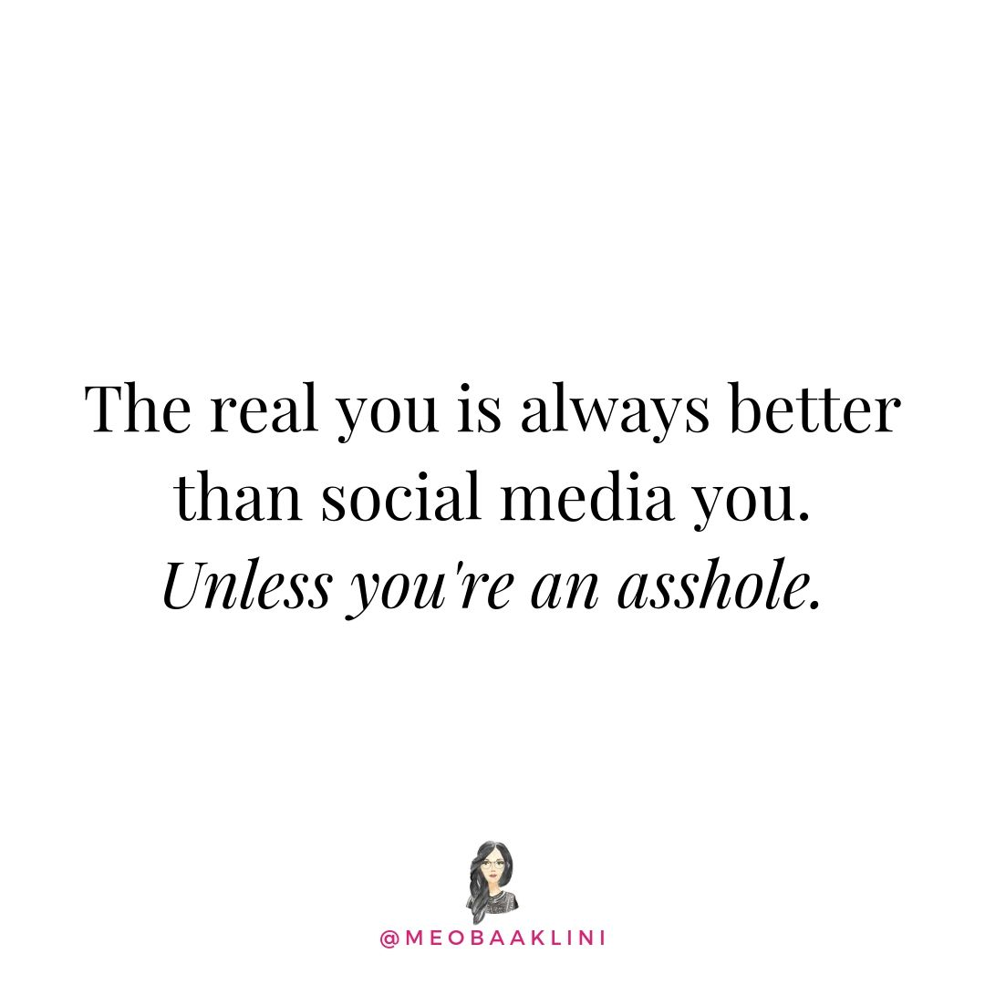 real you better than social media .jpg