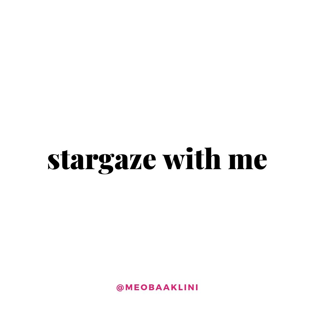 stargaze with me quote on white background.jpg
