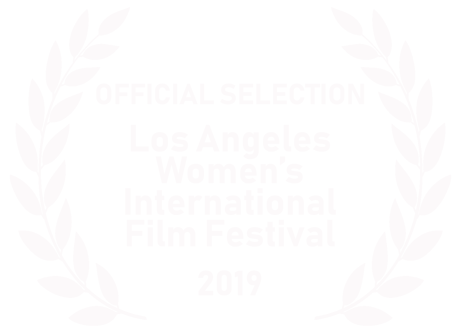 Los Angeles Women's International Film Festival (March 2019) -