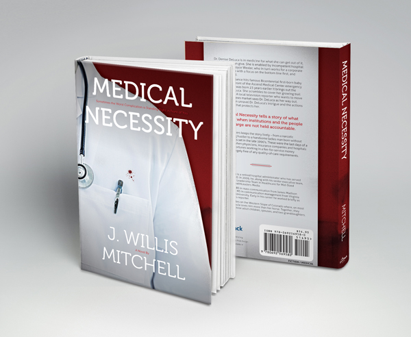 Medical Necessity Novel by J. Willis Mitchell