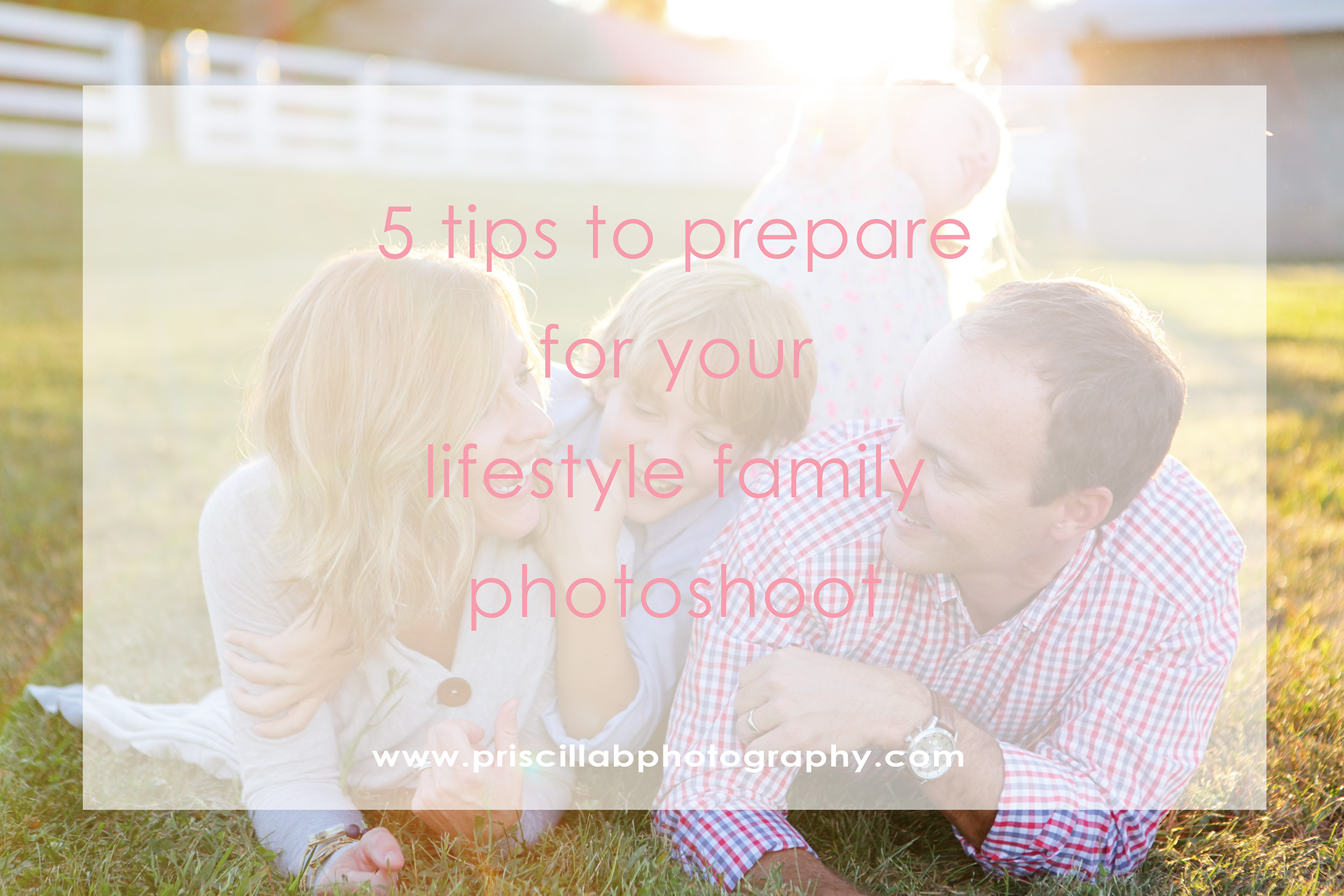 five-tips-to-prepare-for-your-lifestyle-family-photoshoot.jpg