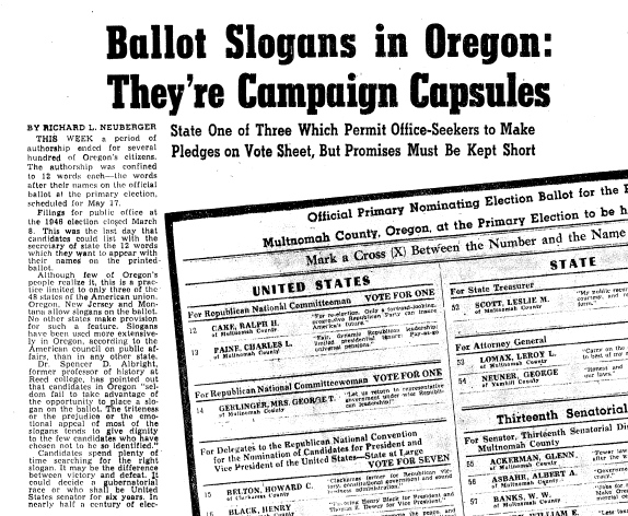 Ballot slogans were a legendary part of Oregon politics and provide a time capsule of issues from the past – and some that are still roiling. [Source: The Oregonian 1946]