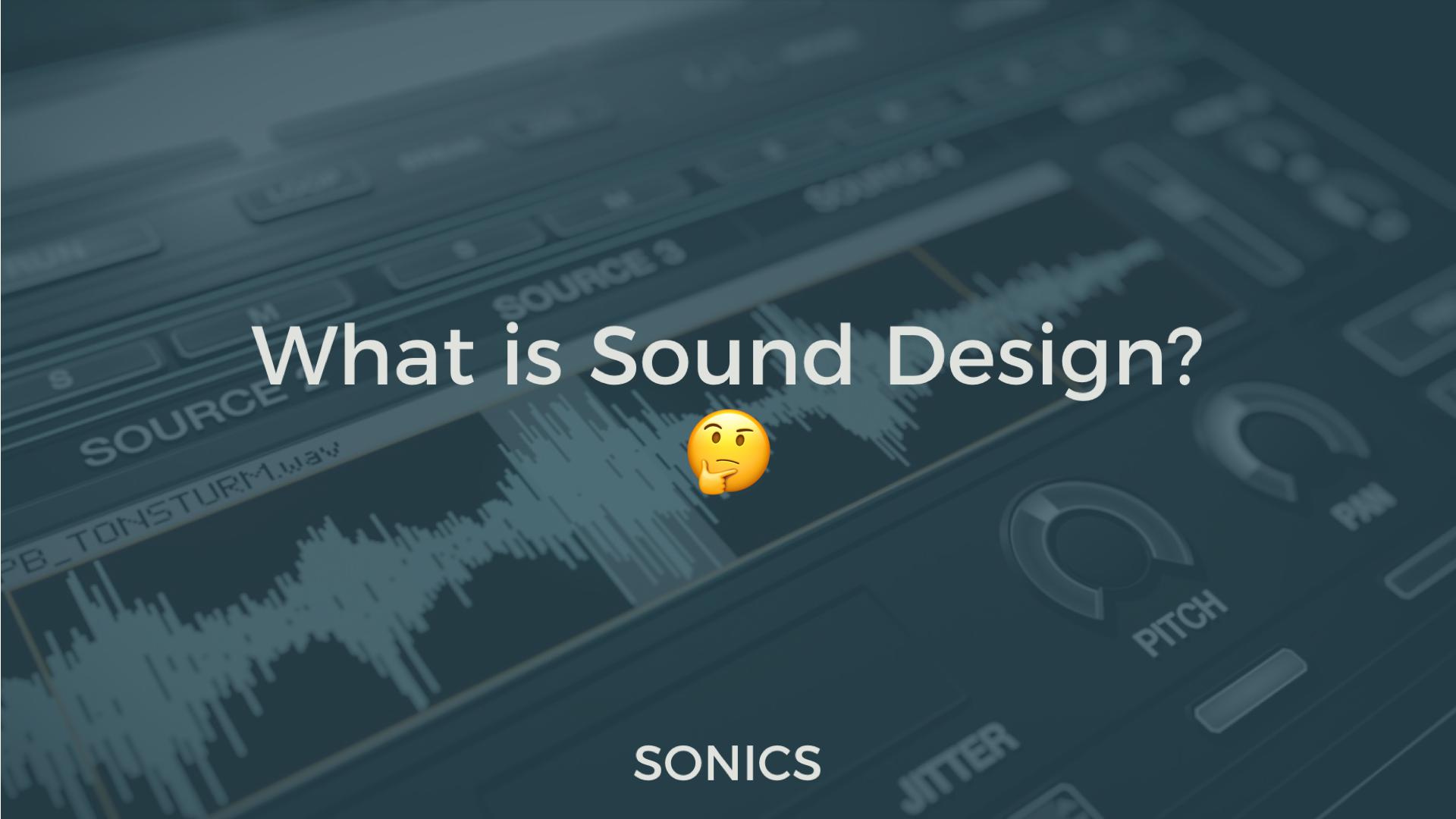 What is Sound Design