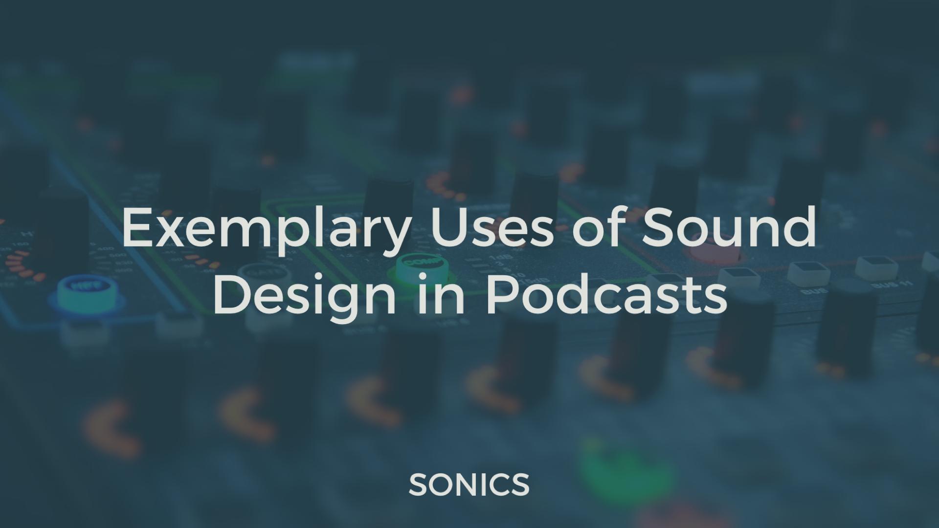 Podcast sound design