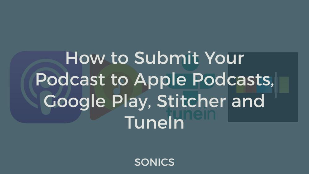 Apple Podcasts, Google Play, Stitcher, TuneIn
