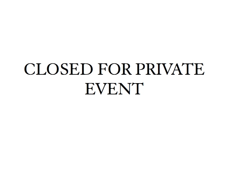 Closed for private event.jpeg