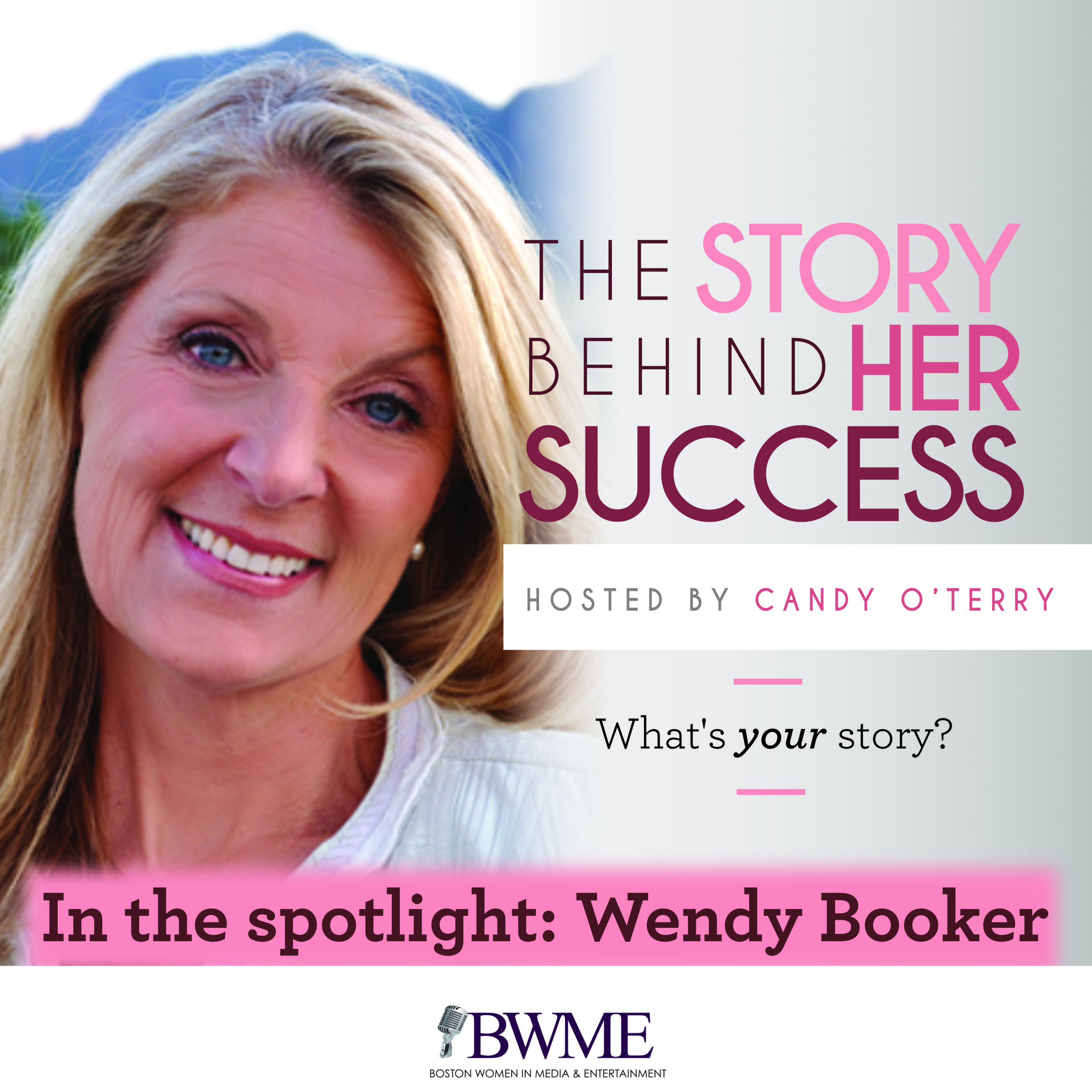 Hear Wendy with Candy O'Terry on The Story Behind Her Success podcast -