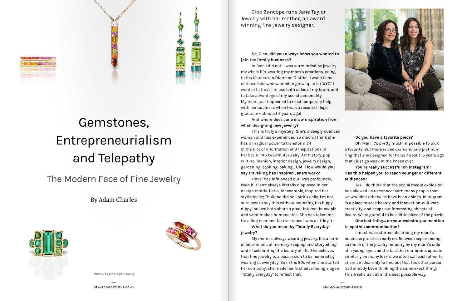Upward Magazine, Issue 2 - Gemstones, Entrepreneurialsim and Telepathy: The Modern Face of Fine Jewlry - Profile on Jane Taylor Jewelry
