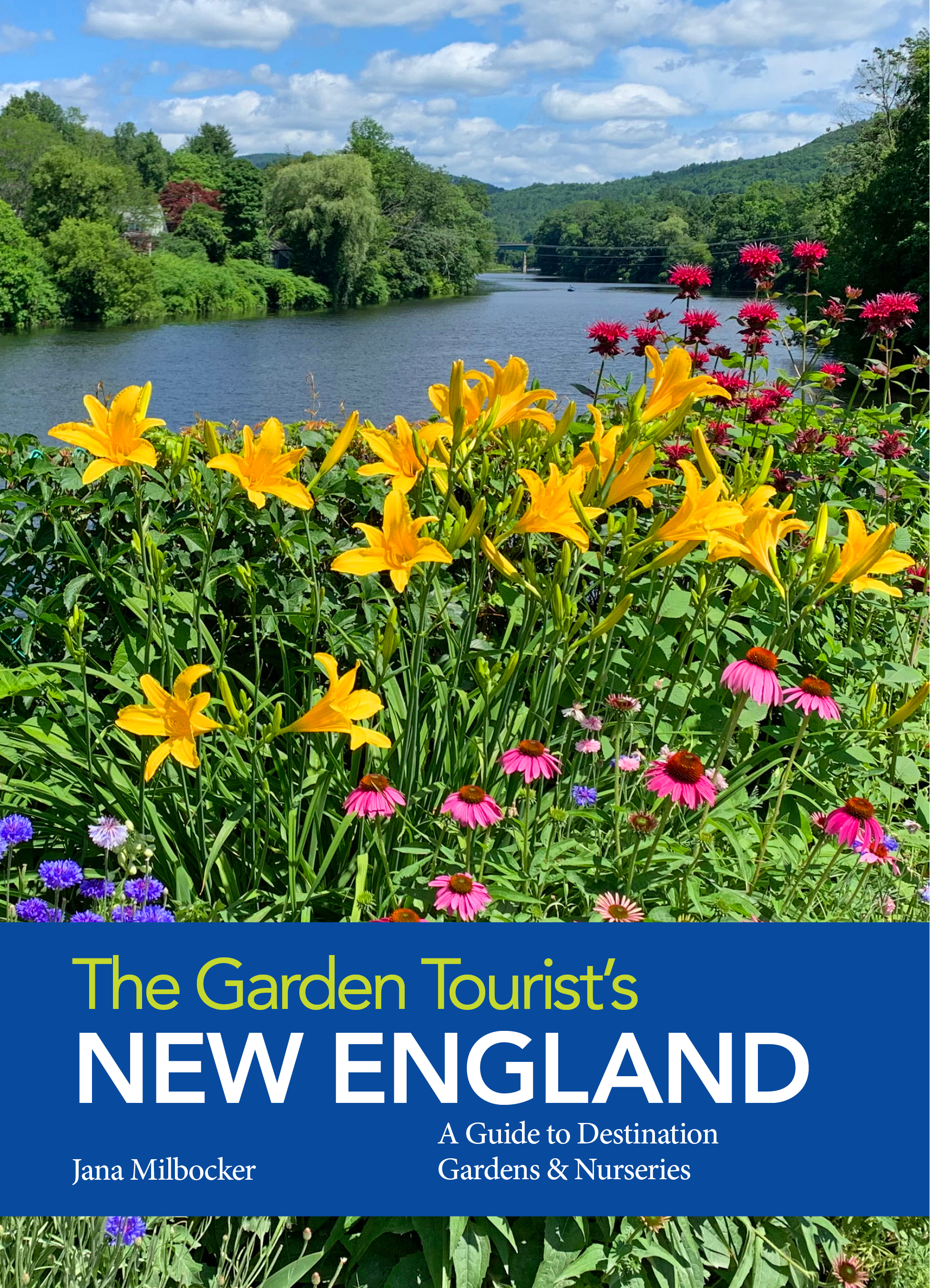 The Garden Tourist's New England Available in December 2019!