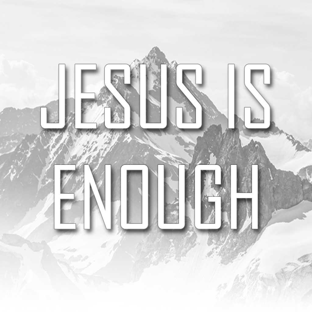 Jesus-is-enough-Perry-4-28-19.jpg