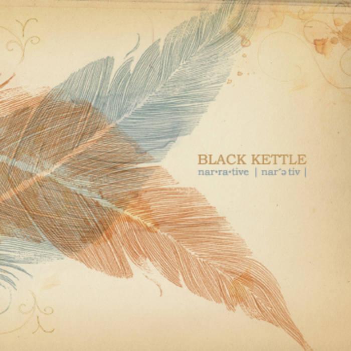 Black Kettle - Narrative