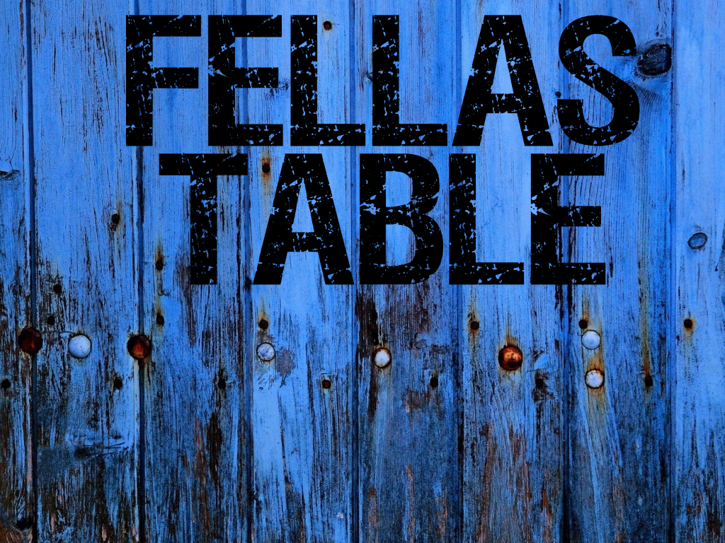 Fellas Table - Join the fellas for a monthly gathering for good food, good drinks, and good conversation. Check the happenings page for updated dates and locations.Contact: Davedave.vmke@gmail.com