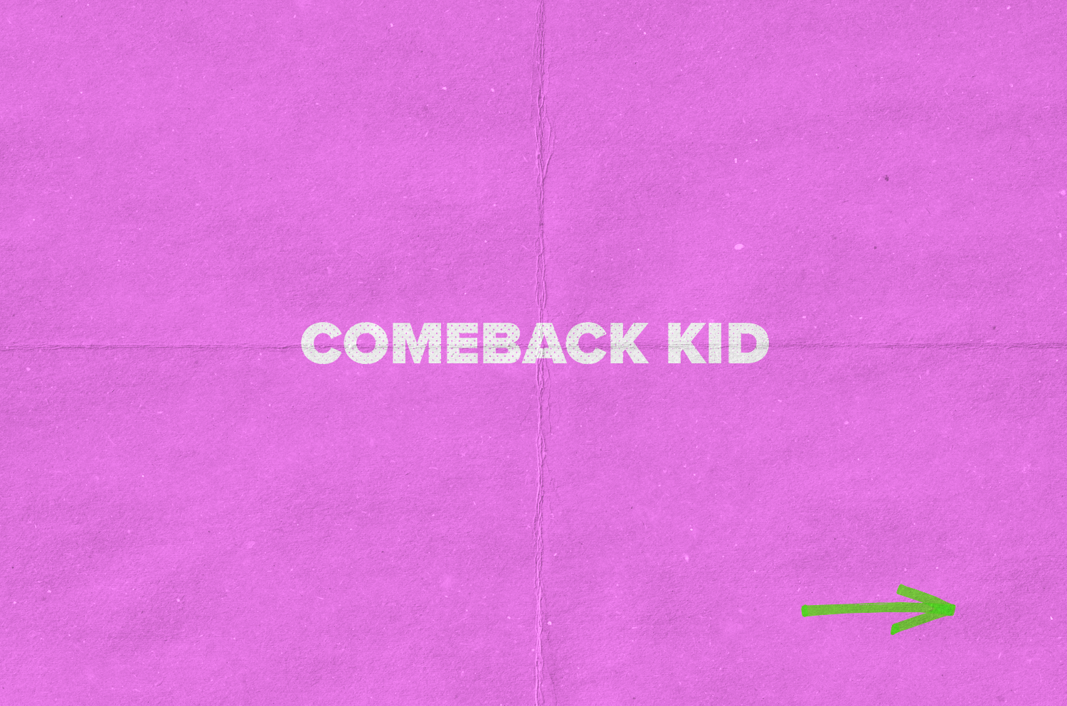 ComebackKid_ImageGalleryTitleCard.png