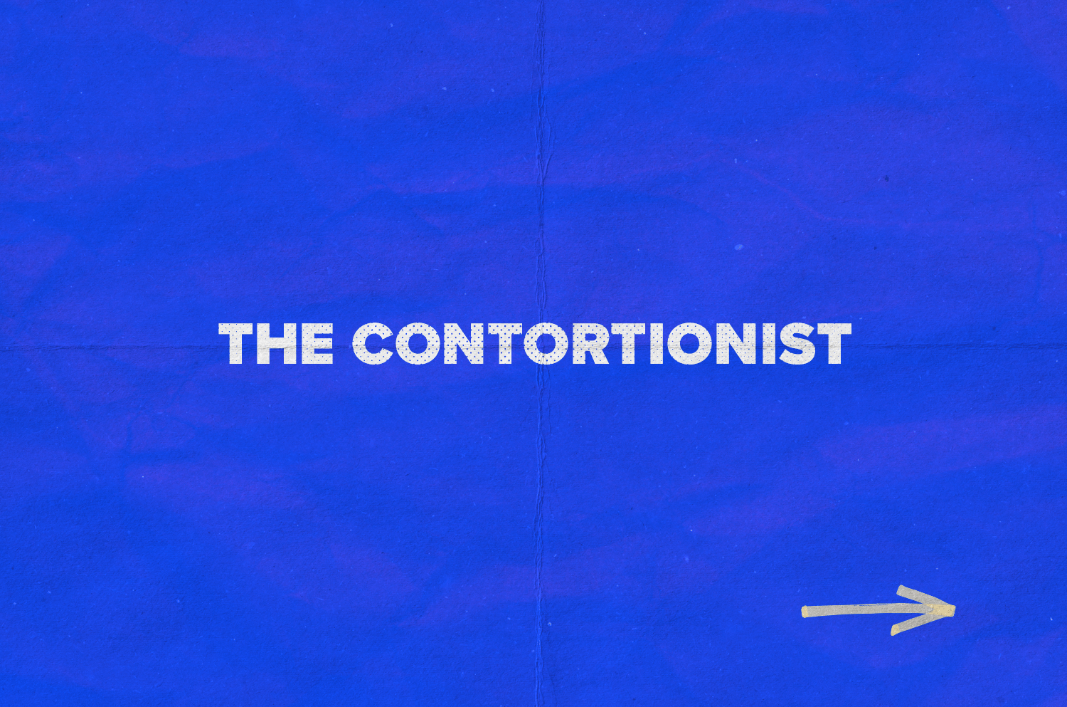 TheContortionist_ImageGalleryTitleCard.png