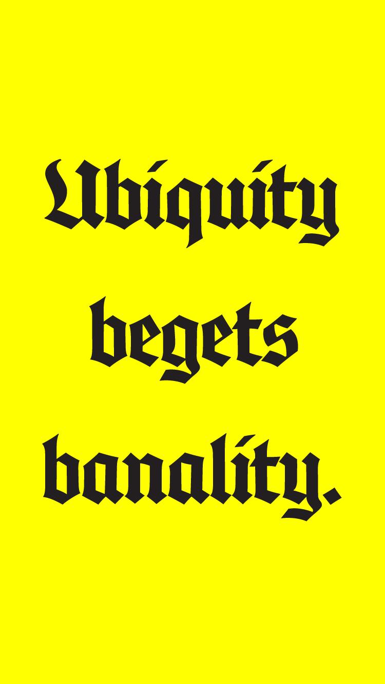 ubiquity-begets-1.jpg