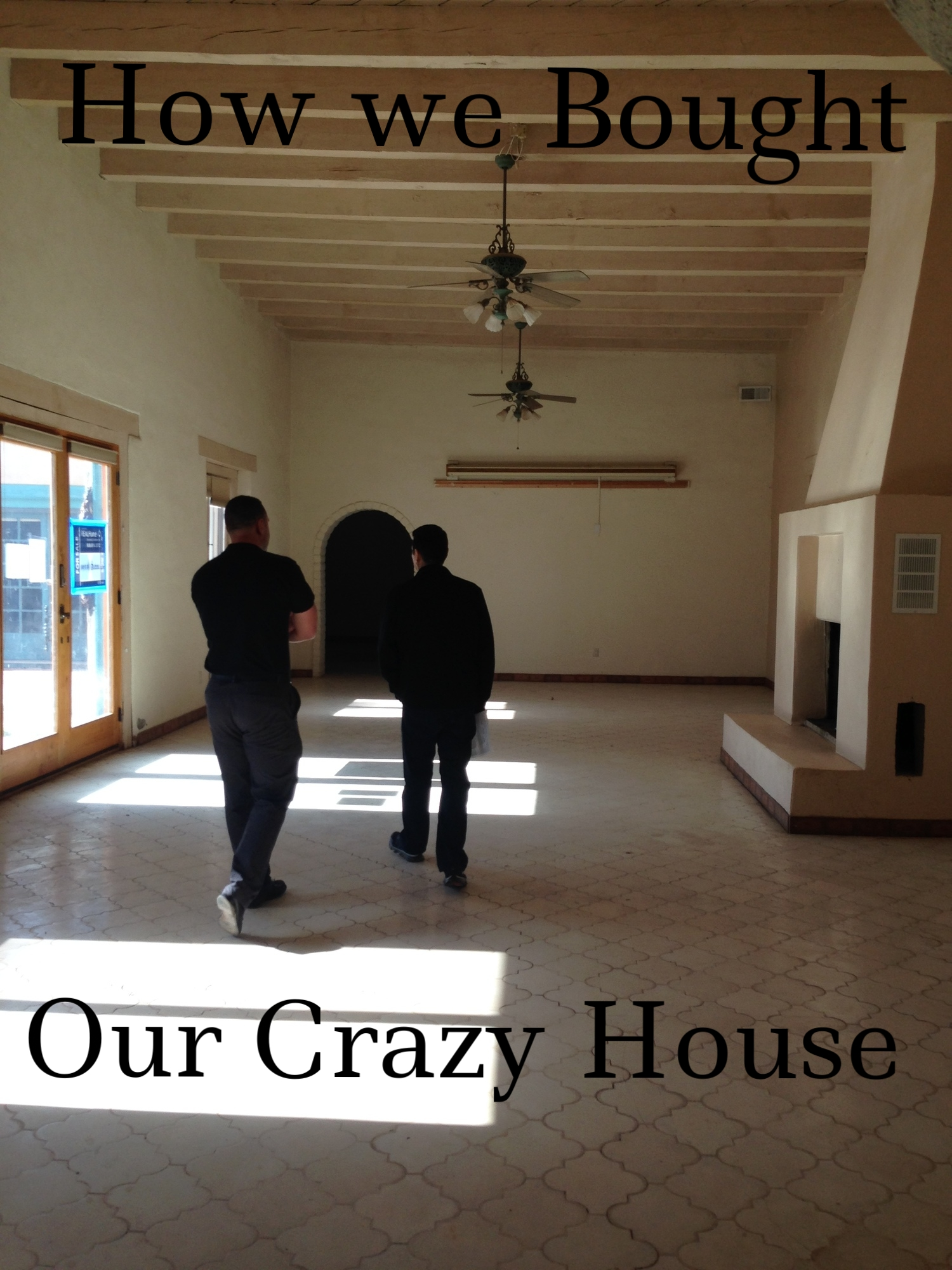 Our First Official Walk through-