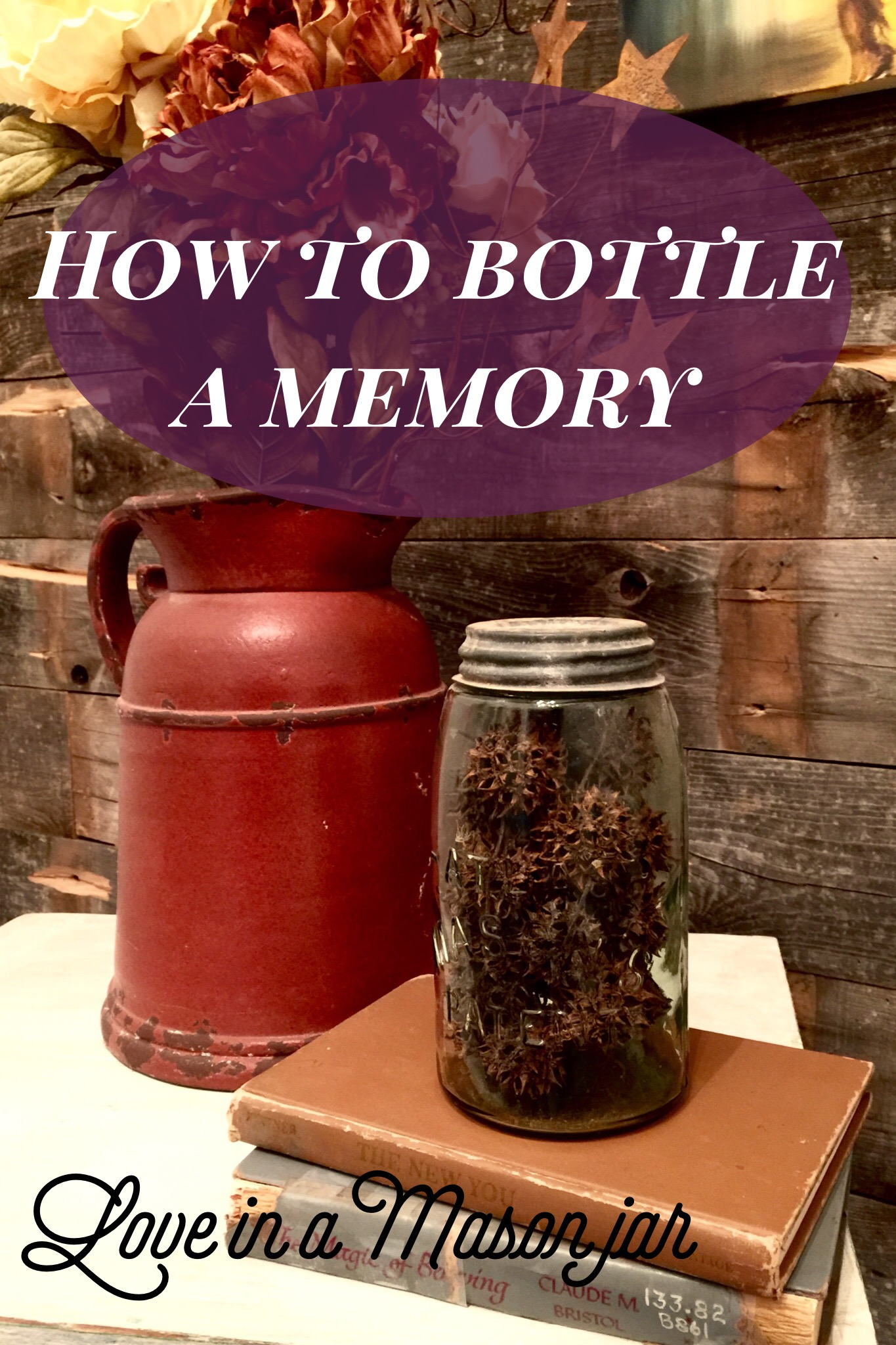 How to Bottle a memory