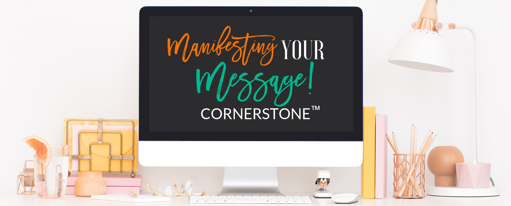 Mainfesting Your Message Cornerstone.png