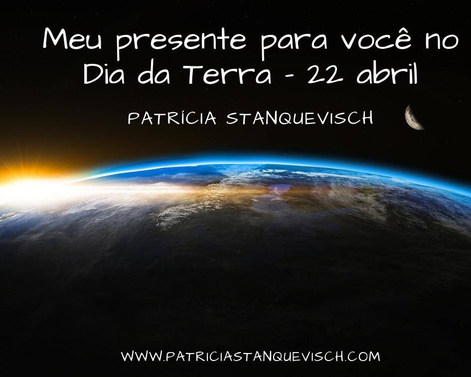 Meu presente para você no Dia da Terra - 22 abril.png