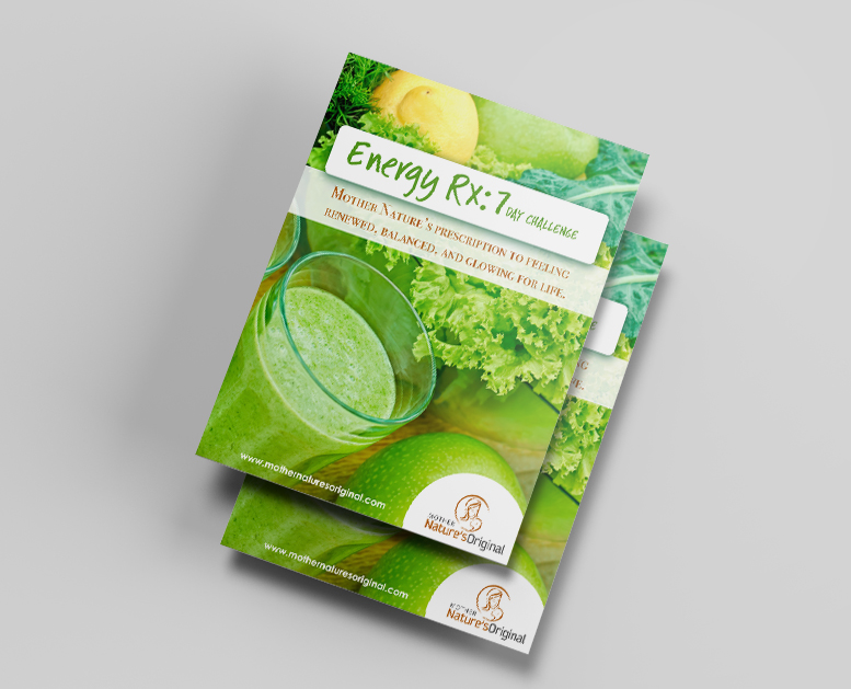 Energy Rx: 7 Day Challenge Ebook  - Client: Mother Nature's OriginalDescription: Design and Layout of a nutritional Ebook as a digital takeaway. Client wanted a fresh simple look using photos alongside text. Colour scheme was done in keeping with logo and a