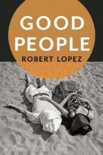 GOOD-PEOPLE-by-Robert-Lopez-9781942658023.jpg