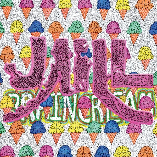 jaill_-_brain_cream_cover__4.jpg