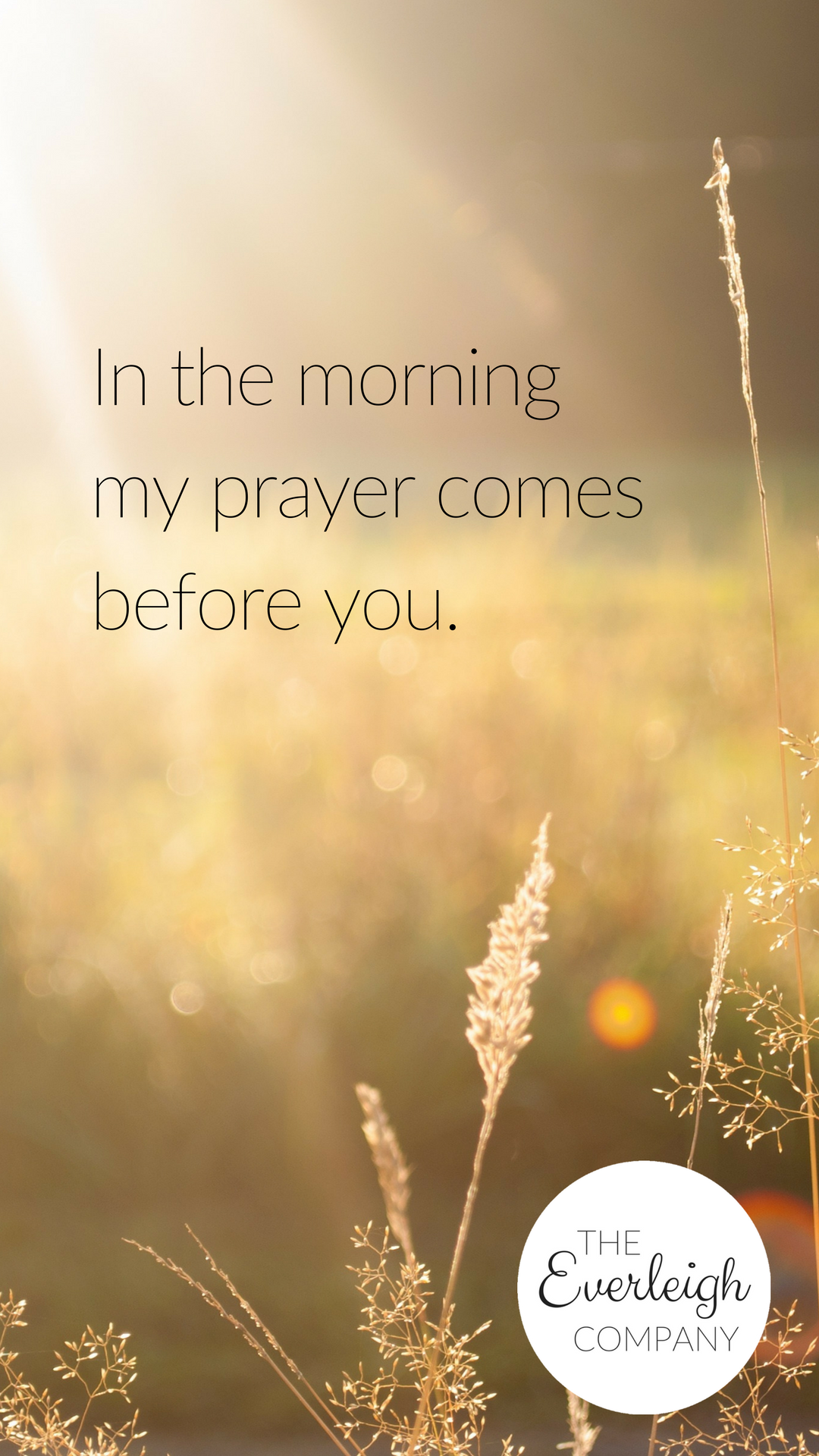 Everleigh Company iPhone Wallpaper Prayer Comes Before You