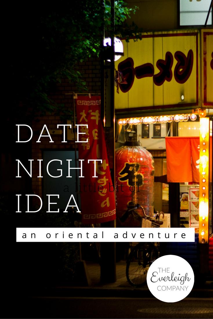 Oriental Adventure Date Night Idea Everleigh Company
