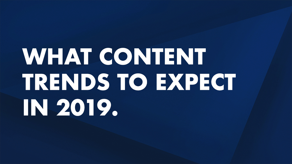 Content Marketing trends in 2019