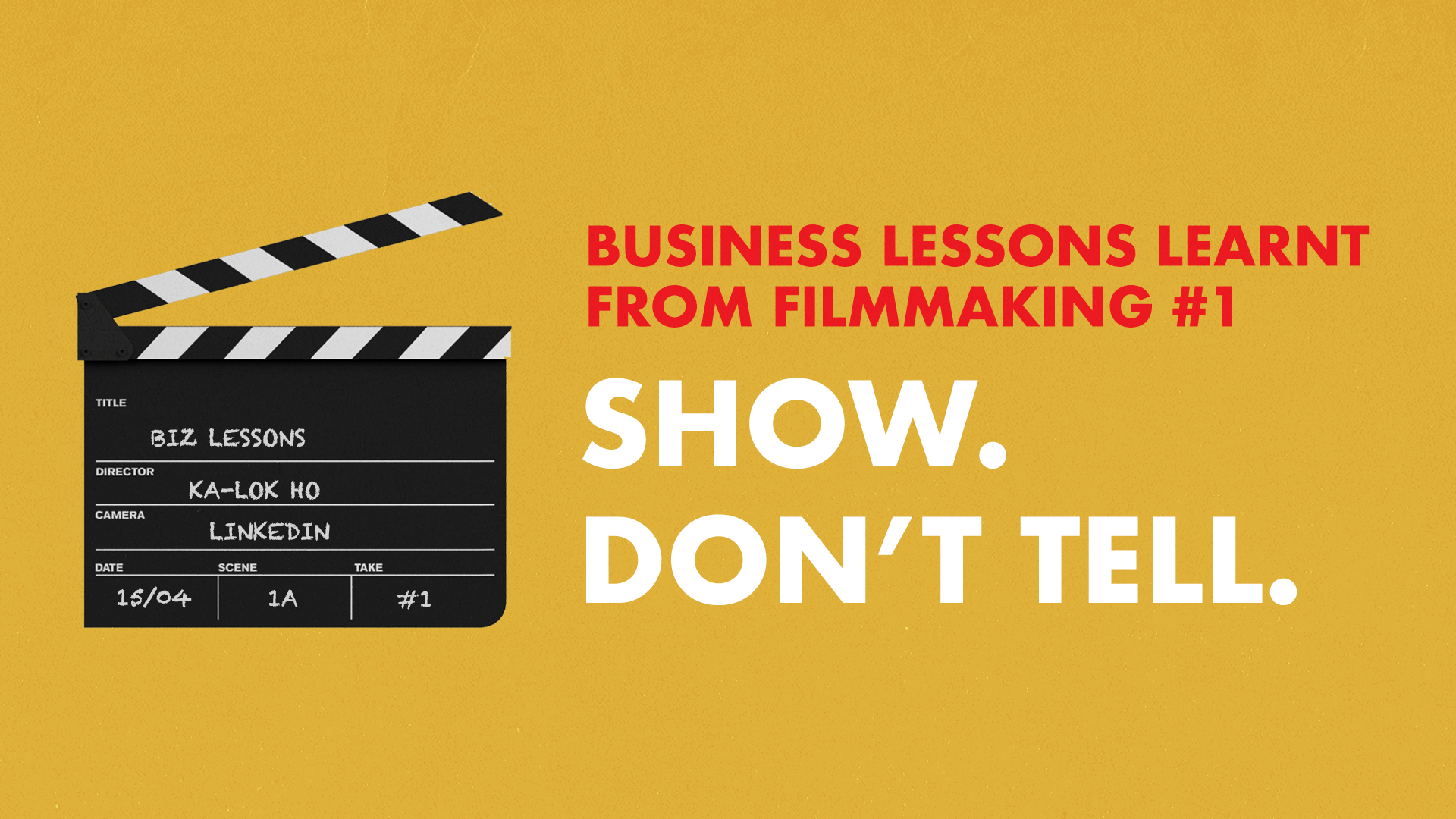 Business Lessons Learnt From Filmmaking: Show Don't Tell.
