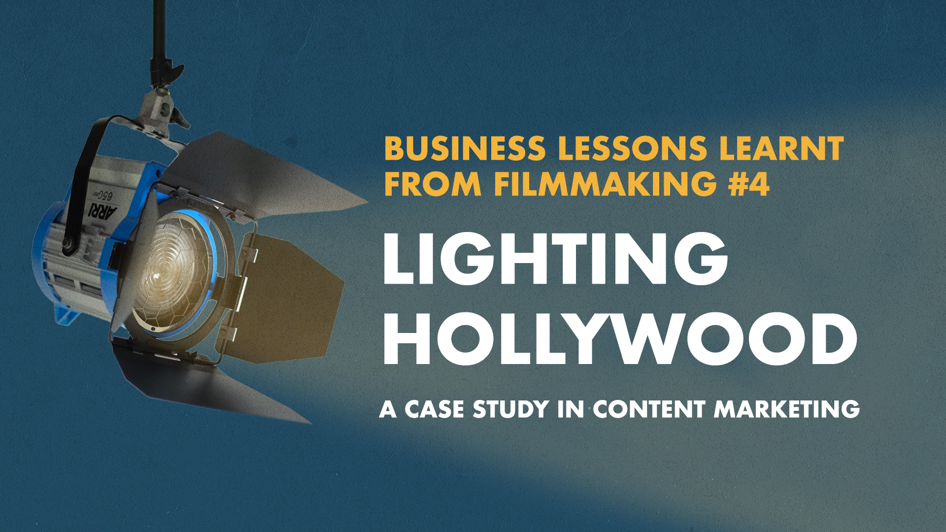 Business Lessons Learnt From Filmmaking: Content Marketing