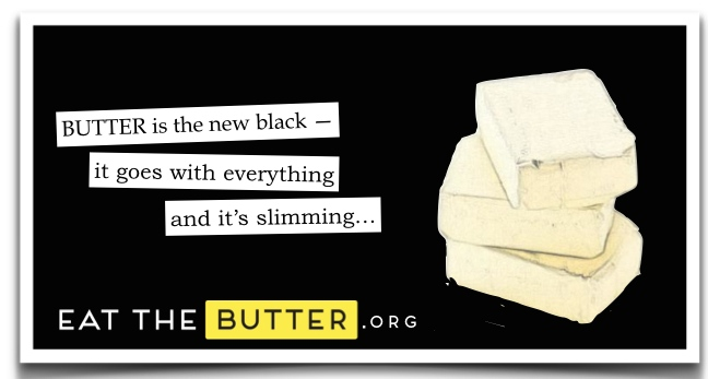 butter is the new black