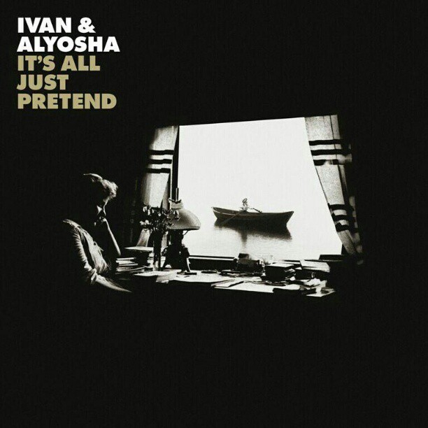 """New Record """"It's All Just Pretend"""" out Today!!    Get the I-Tunes Deluxe Edition here;   http://smarturl.it/ivanandalyosha"""