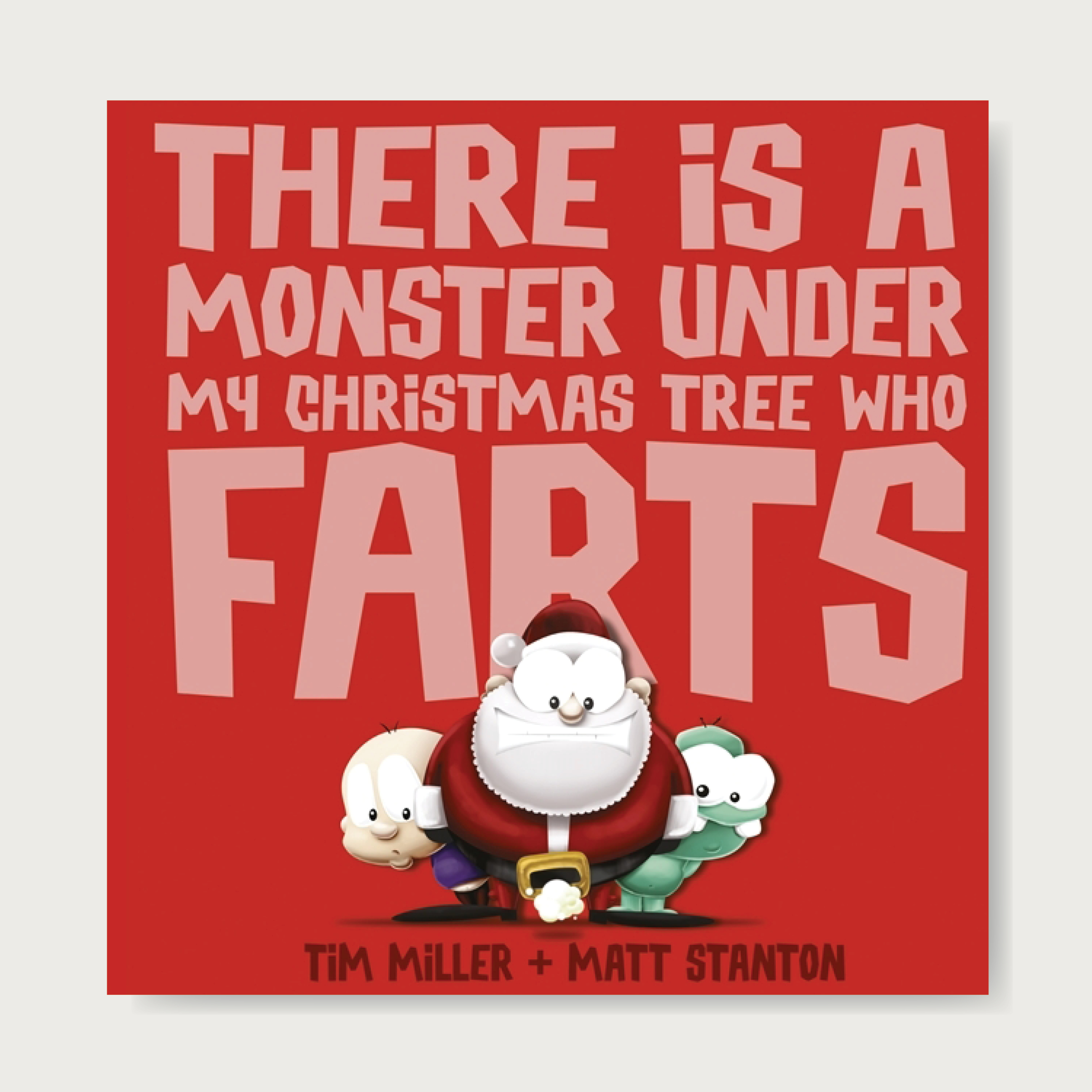 The sequel to the hilarious There is a Monster Under my Bed who Farts. How much trouble can one little monster cause at Christmas time? From the cheeky duo who brought you   There is a Monster Under my Bed who Farts and The Pirate Who Had to Pee comes a book that is perfect for naughty boys this Christmas. The Fart Monster is back and he's tootier than ever! It's Christmas, and Fart Monster is up to his old stinky tricks ... Will the boy get the blame this time? Or will he be able to convince Santa to keep him off the naughty list? Ages: 2+