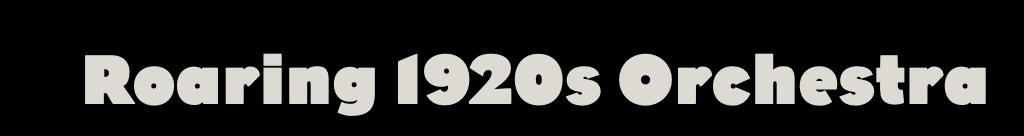 Greg Poppleton Roaring 20s Orchestra.png