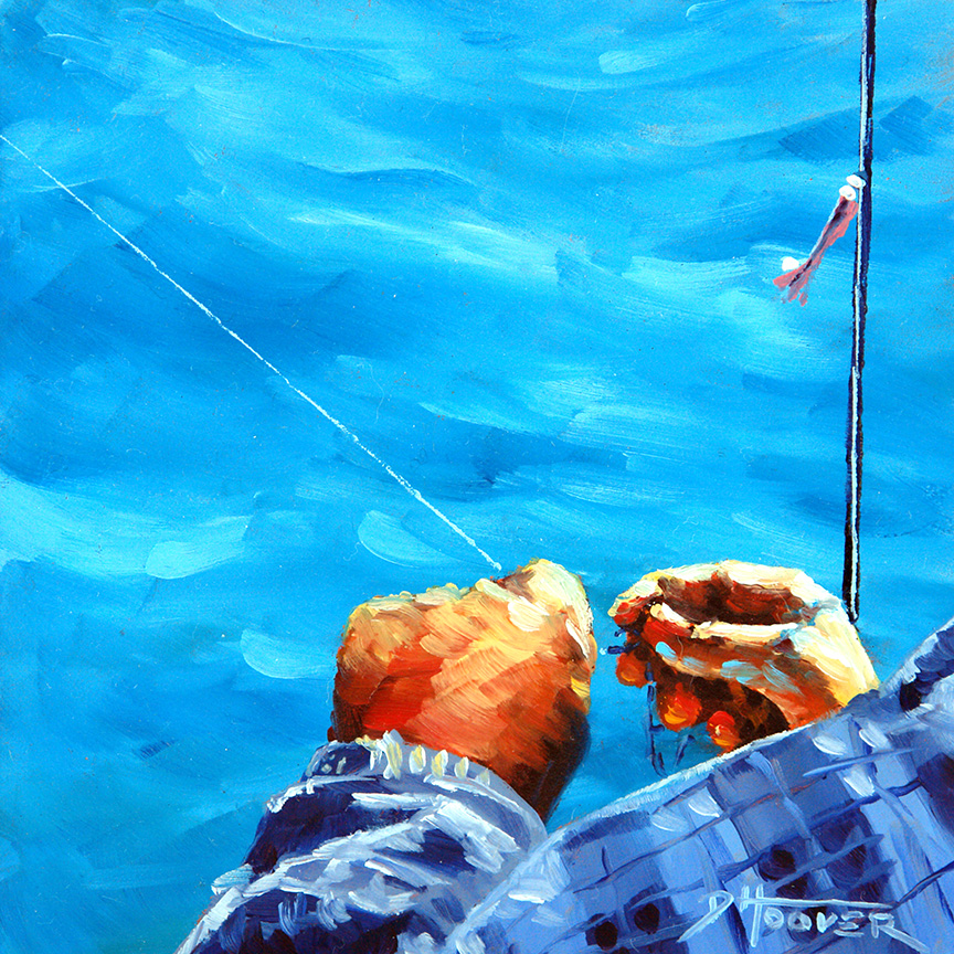 """Lure of the bait, Luck of the hook"" - Sold"