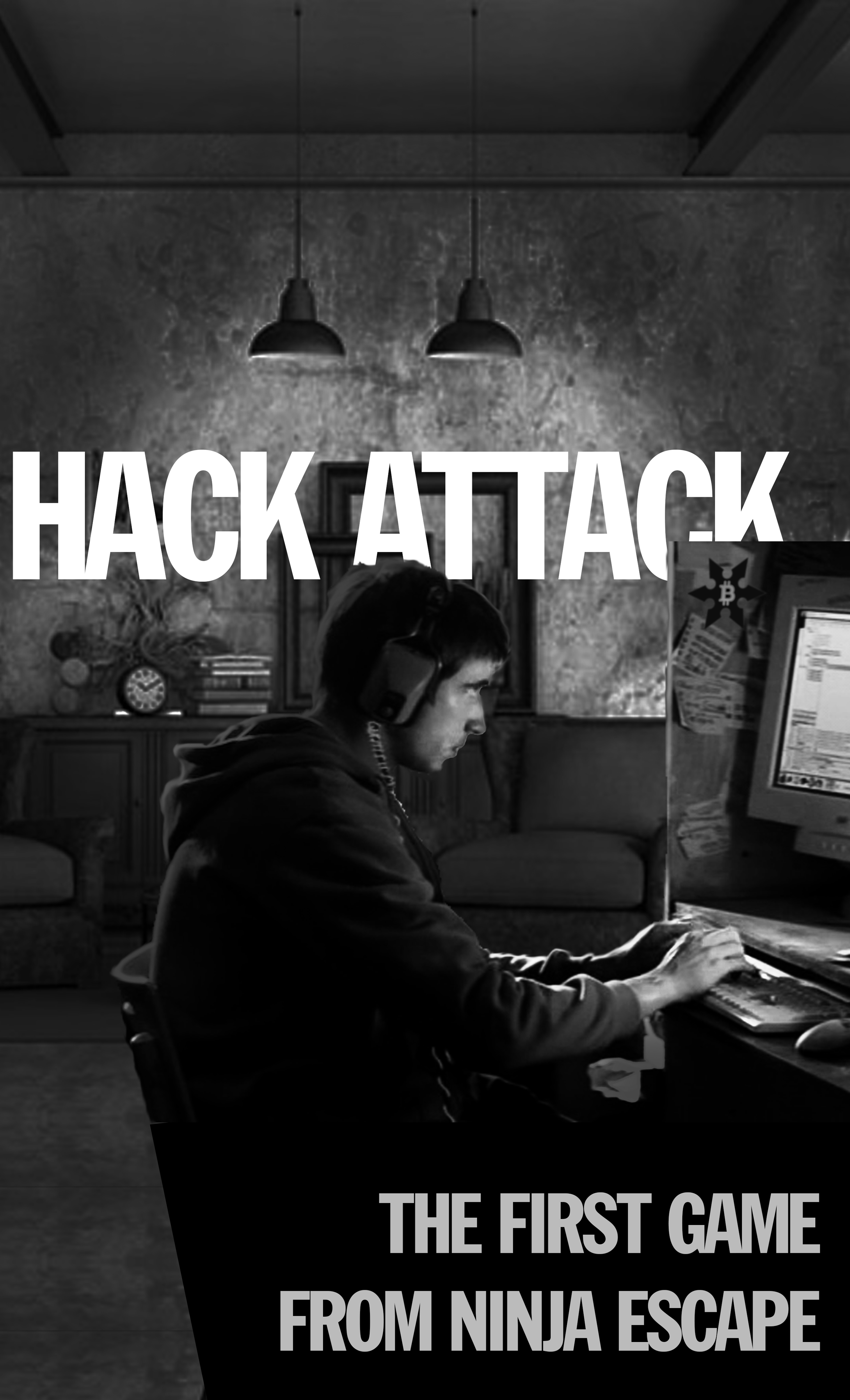 Hack Attack  Belltown Location | 4-12 Players  Your team of Ninja puzzlers are dropped into the office of Mr. Hancock - a rogue member of The Kraken - our ancient enemy.