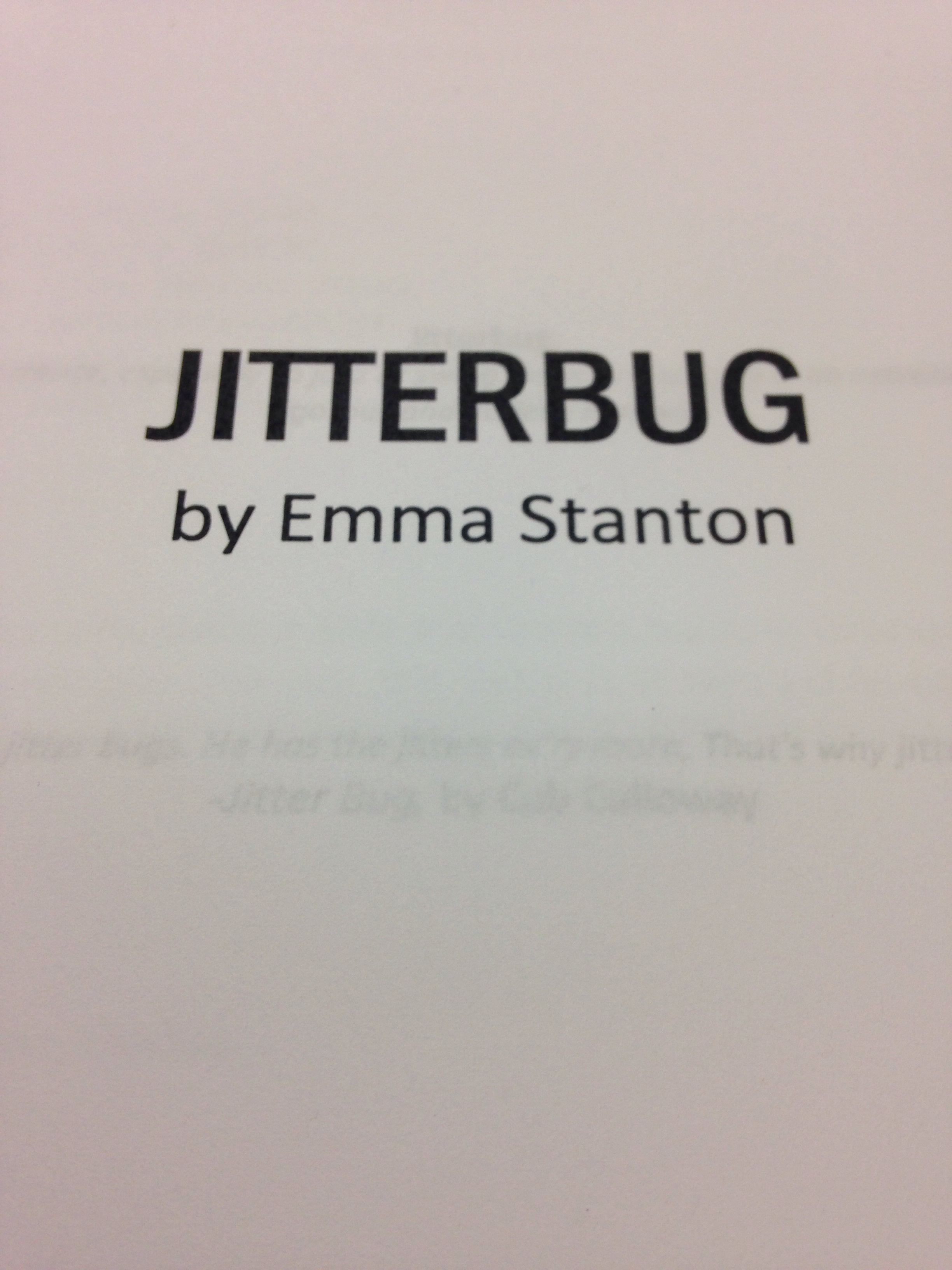 JITTERBUG written by Emma Stanton and directed by Marina McClure. November 4, 2015 @ 7:30 in Dixon Place.