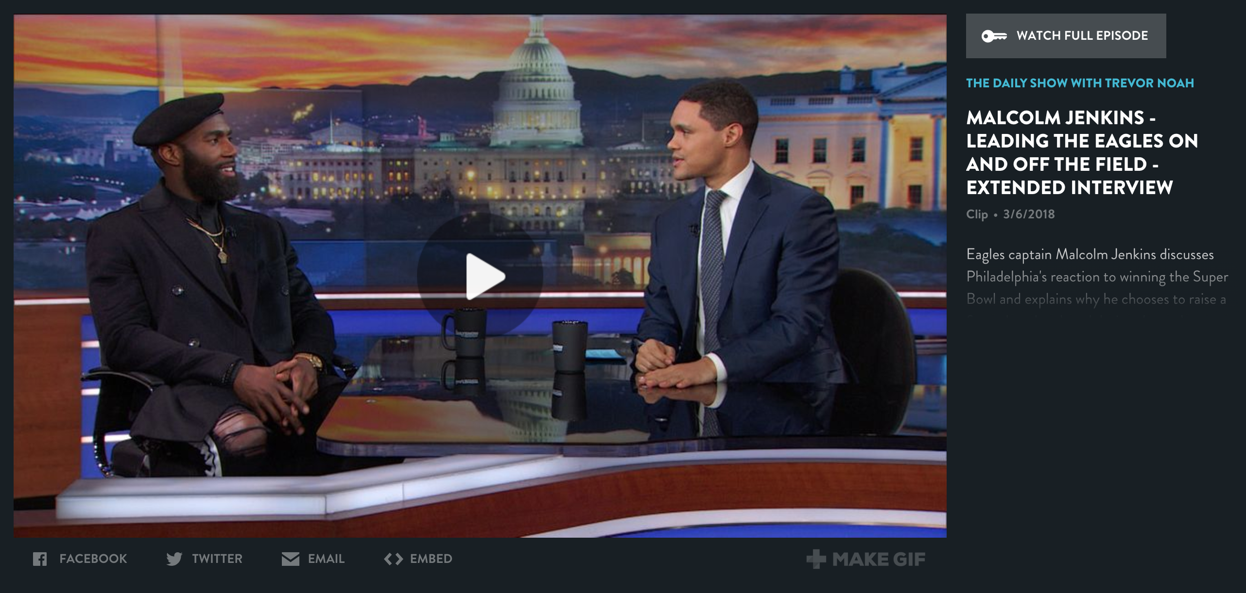 Trevor Noah Show - Eagles captain Malcolm Jenkins discusses Philadelphia's reaction to winning the Super Bowl and explains why he chooses to raise a fist rather than kneel during the anthem.