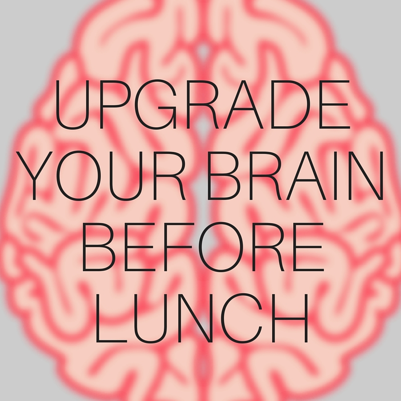 """How To Upgrade Your Brain Before Lunch<a href=""""/area-of-your-site""""><br>Read More →</a><strong>Need a mid-day pick-me-up?</strong>"""