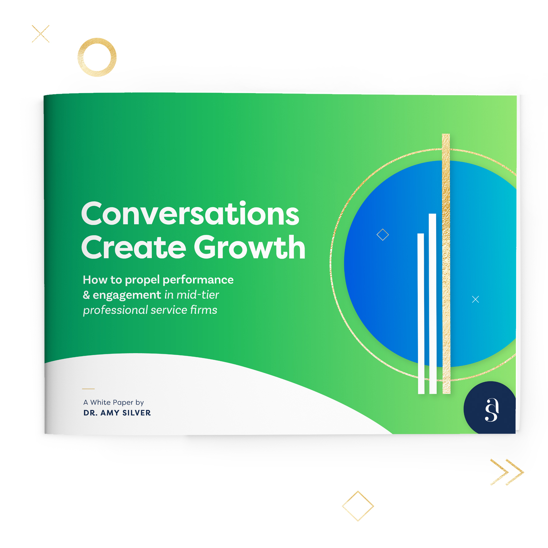 Click to download  the Dr Amy Silver's white paper:  Conversations Create Growth - How to Propel Performance & Engagement in Mid-Tier Professional Service Firms