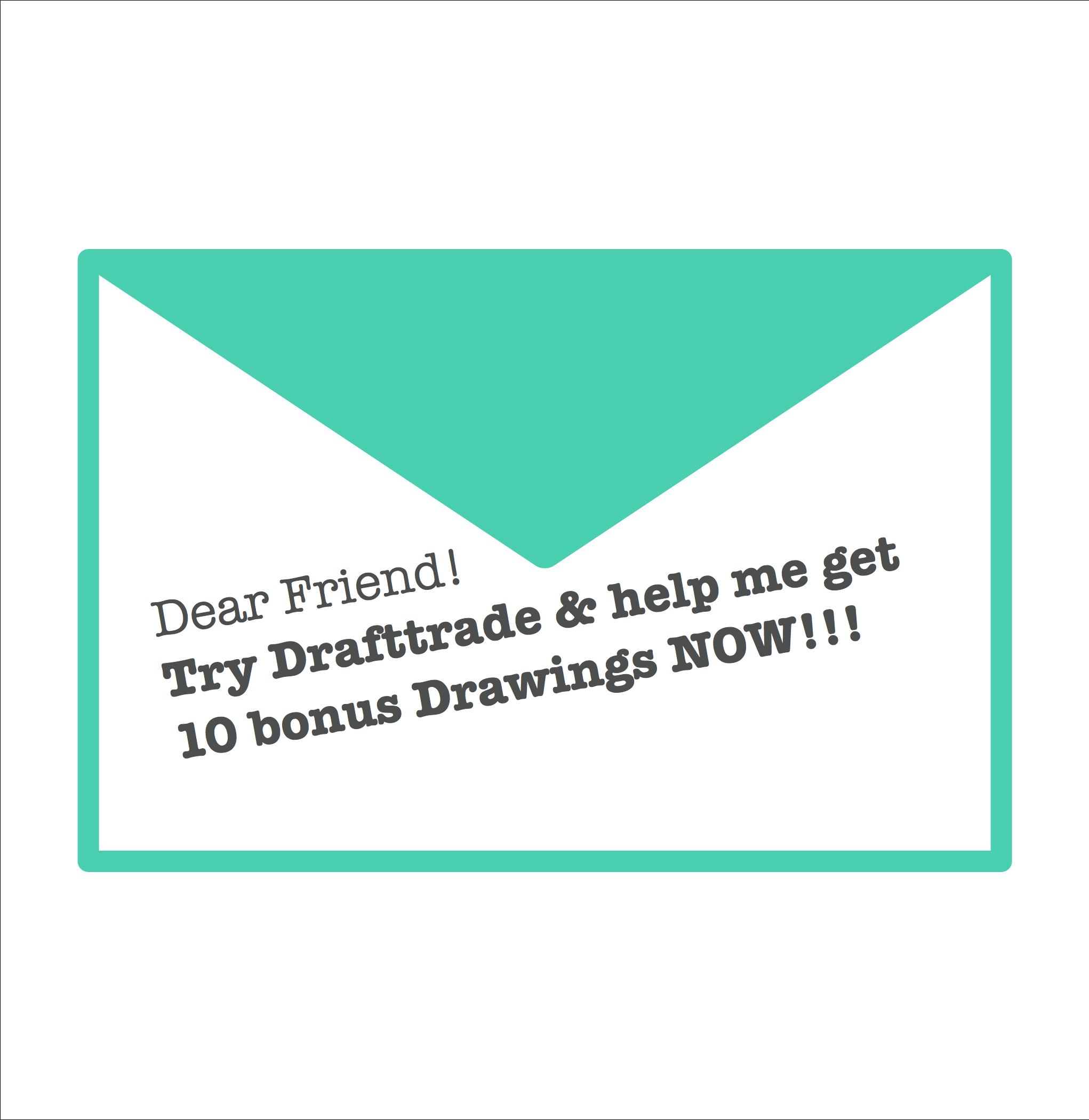 DraftTrade ti permette di invitare amici e ricevere 10 tavole per ogni amico che si unirà a noi
