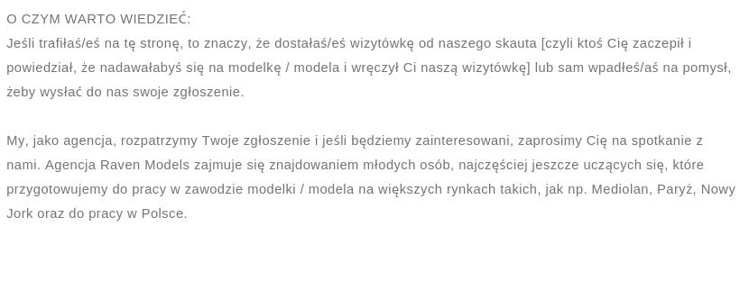 Chcesz zostać modelką _ modelem_ Na adres office@raven-models.com wyślij_ 1. Imię i nazwisko. 2. Wymiary (wzrost oraz klatkę piersiową _ pas _ biodra). 3. Numer telefonu i adres email własny + rodzica, jeśli je (2).png
