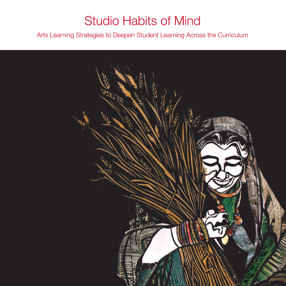 Art IS Education Book 2 Studio Habits of Mind: Arts Learning Strategies to Deepen Student Learning Across the Curriculum  This books tells the story of how the Arts and Hu