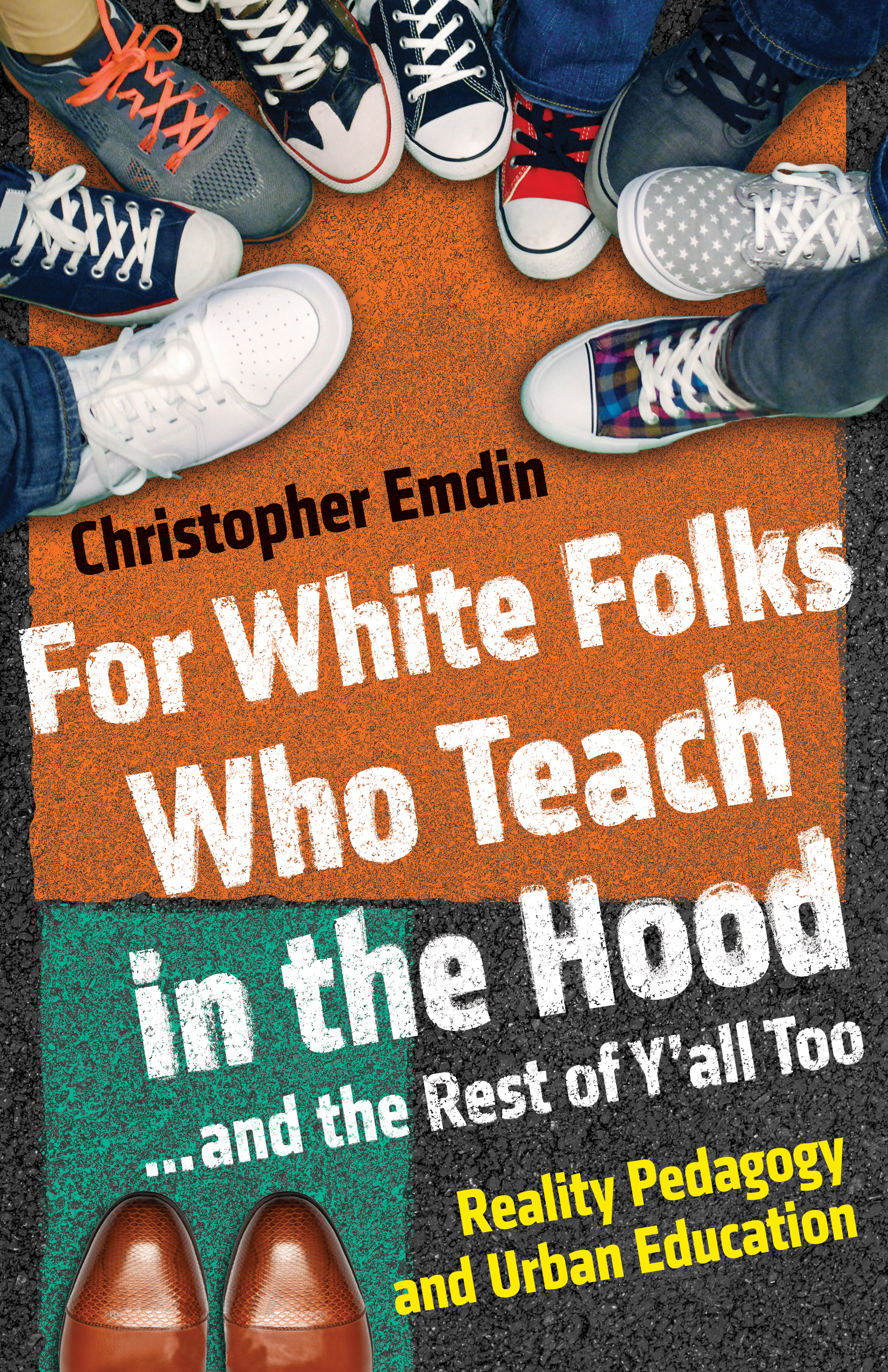 Emdin-ForWhiteFolksWhoTeachintheHood-1.jpg